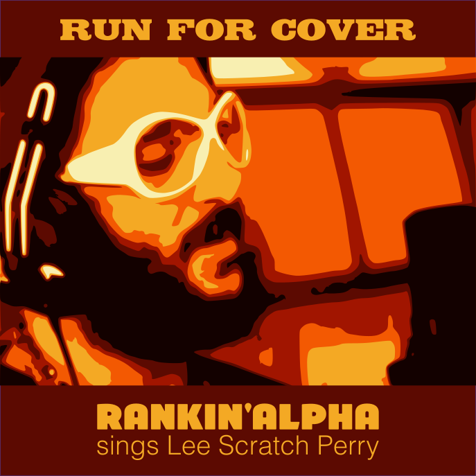 Rankin' Alpha - Run for Cover