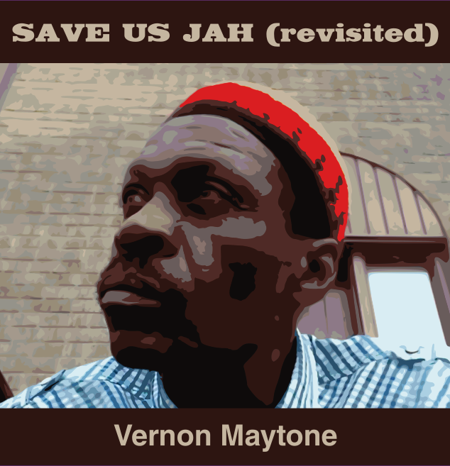 Vernon Maytone - Save us Jah